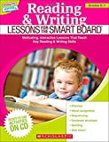 Reading & Writing Lessons for the Smart Board(tm) (Grades K-1): Motivating, Interactive Lessons That Teach Key Reading & Writing Skills [With CDROM] (Teaching Resources)